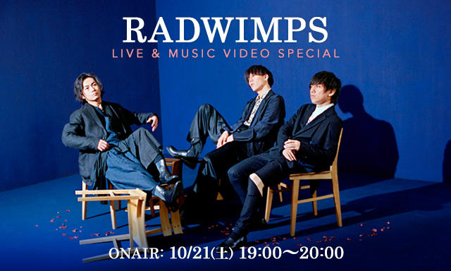 RADWIMPS LIVE & MUSIC VIDEO SPECIAL