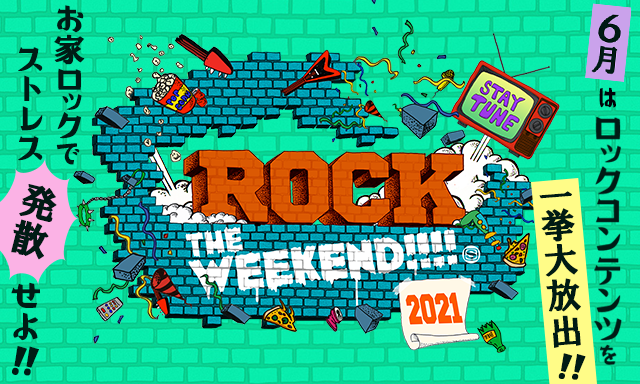 ROCK THE WEEKEND 2021