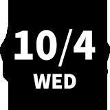 10/4 WED